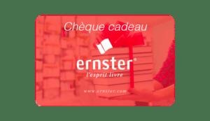 cheque cadeau Ernster