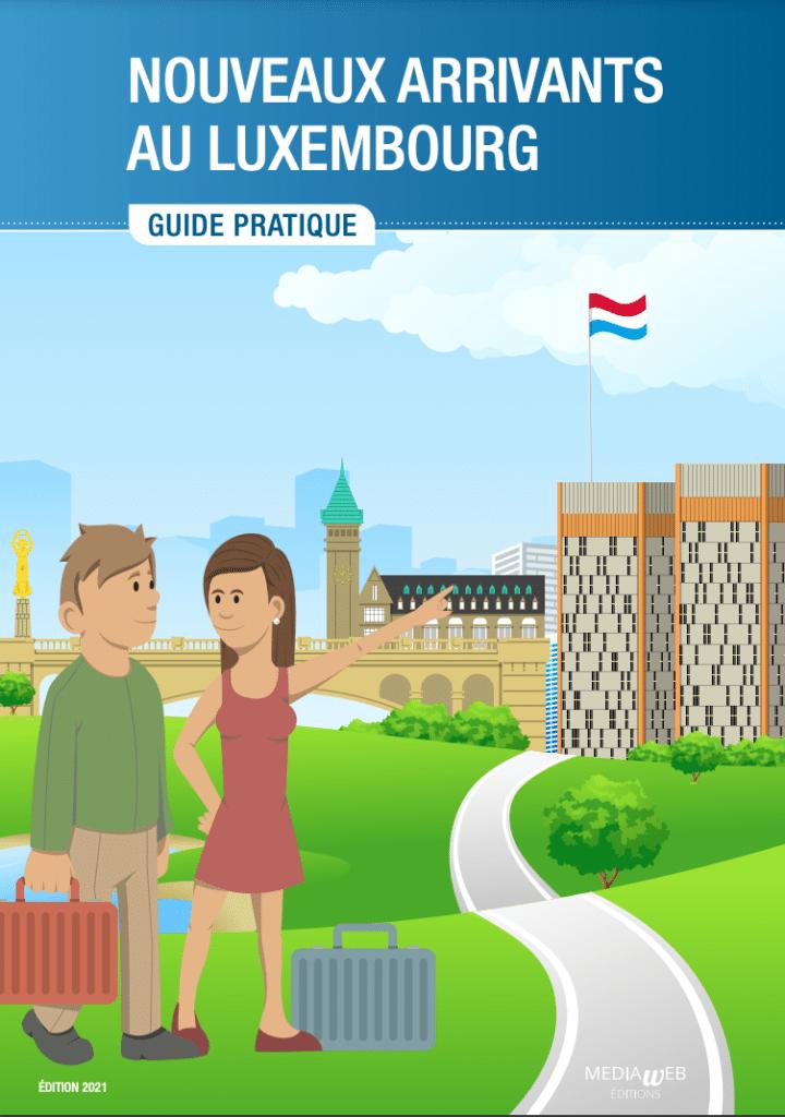 Guide des nouveaux arrivants au Luxembourg